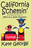 img - for California Schemin': Bree MacGowan Mystery Number Two (The Bree MacGowan Mysteries) book / textbook / text book
