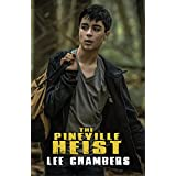 The Pineville Heist ~ Lee Chambers