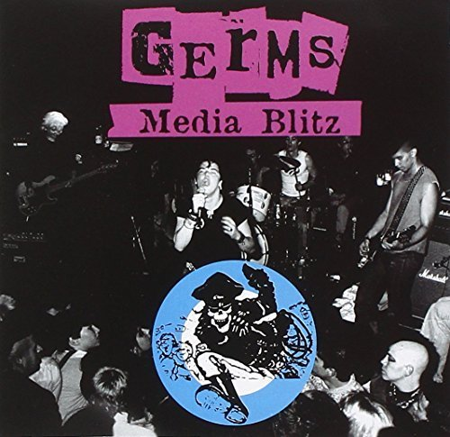 Media Blitz by The Germs (2008-02-19)