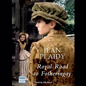 Royal Road to Fotheringay | [Jean Plaidy]