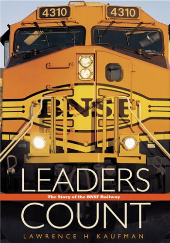 Leaders Count The Story of the BNSF Railway097246770X : image