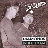 Badlees - Diamonds In The Coal