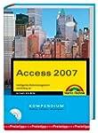 Access 2007 Kompendium. Intelligentes...