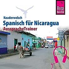 Spanisch für Nicaragua (Reise Know-How Kauderwelsch AusspracheTrainer) Hörbuch von Veronika Schmidt Gesprochen von: Maria Rosairea, Kerstin Belz