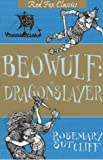 Beowulf: Dragonslayer (0099417138) by Rosemary Sutcliff