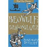 Beowulf: Dragonslayer (Red Fox Classics)by Rosemary Sutcliff