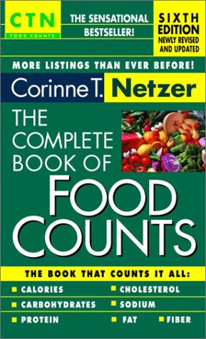 The Complete Book of Food Counts - 6th Edition (Ctn Food Counts), CORINNE T. NETZER