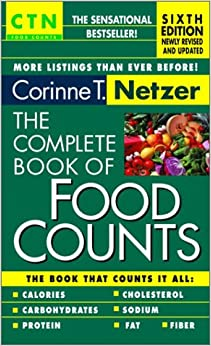 The Complete Book of Food Counts - 6th Edition: Corinne T. Netzer
