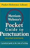 Merriam Webster's Pocket Guide to Punctuation (Pocket reference library) (0877795177) by Merriam-Webster