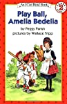 Play Ball  Amelia Bedelia (I Can Read Book 2)