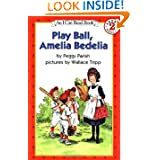 http://www.amazon.com/Play-Ball-Amelia-Bedelia-Read/dp/0064442055/ref=sr_1_18?s=books&ie=UTF8&qid=1396365348&sr=1-18&keywords=amelia+bedelia