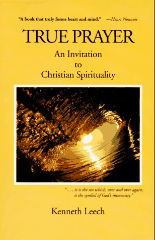 Image for True Prayer: An Invitation to Christian Spirituality