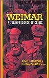 Weimar: A Jurisprudence of Crisis