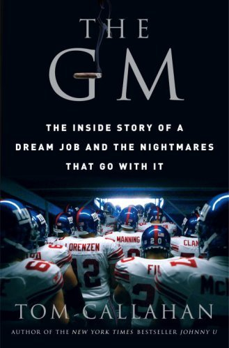 the-gm-the-inside-story-of-a-dream-job-and-the-nightmares-that-go-with-it