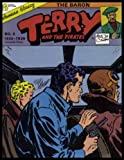 Terry and the Pirates 8: The Baron (Terry & the Pirates) (0918348242) by Caniff, Milton
