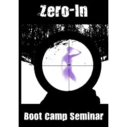 Zero-In Boot Camp Seminar