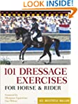 101 Dressage Exercises for Horse and...