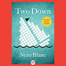 Two Down (       UNABRIDGED) by Nero Blanc Narrated by Noah Michael Levine