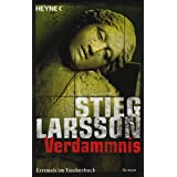 Verdammnis: Millennium Trilogie 2von &#34;Stieg Larsson&#34;