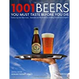 1001 Beers You Must Taste Before You Die (1001 (Universe))by Adrian Tierney-Jones