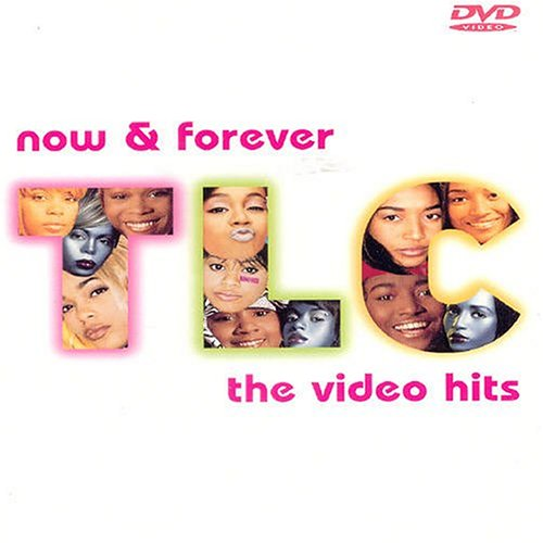 TLC: Now & Forever - The Video Hits DVD
