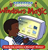 img - for Windows Magic (Computer Wizards) book / textbook / text book