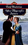 img - for Miss Haycroft's Suitors book / textbook / text book
