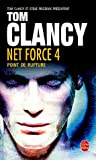 echange, troc Tom Clancy - Net Force, Tome 4 : Point de rupture