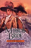 Peart Jane Mirror Bride PB (Brides of Montclair)