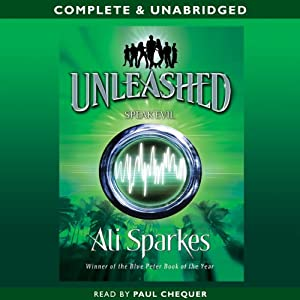 Unleashed: Speak Evil | [Ali Sparkes]