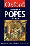 The Oxford Dictionary of Popes (Oxford Paperback Reference) (0192820850) by Kelly, J. N. D.