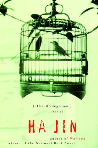 The Bridegroom: Stories, Jin, Ha