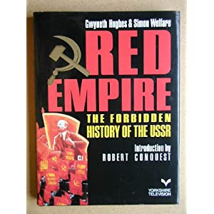 Red Empire: Forbidden History of the U. S. S. R.