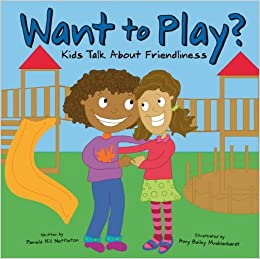 Want to Play? Kids Talk About Friendliness