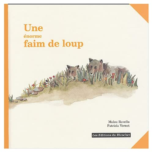 faim de loup (French Edition) (9782911013744) Malou Ravella Books