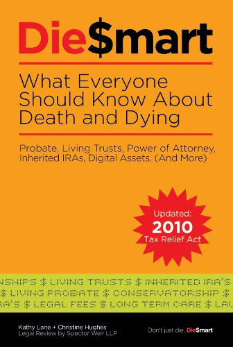 Kathy Lane - Die$Mart: What Everyone Should Know About Death & Dying: Probate, Living Trusts, Power of Attorney (And More)