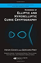 Handbook of Elliptic and Hyperelliptic Curve Cryptography (Discrete Mathematics and Its Applications)