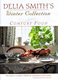 Delia Smith's Winter Collection: Comfort Food
