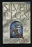 The Silver Pigs: A Novel