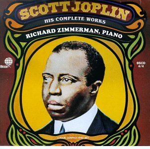 Scott Joplin: His Complete Works by Scott Joplin and Richard Zimmerman