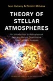 Theory of Stellar Atmospheres - An Introduction of  Astrophysical Non-equilibrium Quantitative Spectroscopic Analysis