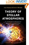 Theory of Stellar Atmospheres: An Int...