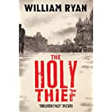 The Holy Thief: Korolev Mysteries Book 1 (The Korolev Series)by William Ryan