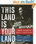 This Land Is Your Land: Woody Guthrie...