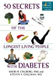 50 Secrets of the Longest Living People with Diabetes (Marlowe Diabetes Library)