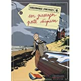 Th�odore Poussin, tome 6 : Un Passager port� disparupar Frank Le Gall