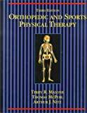 Orthopedic and Sports Physical Therapy, 3e