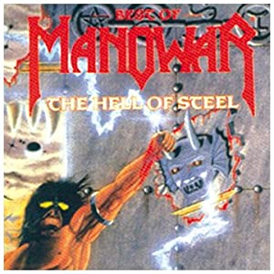 Best Of Manowar / The Hell Of Steel