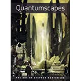 Quantumscapes: The Art of Stephan Martinierepar Stephan Martiniere