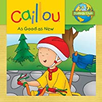 Caillou: As Good as New (Ecology Club)